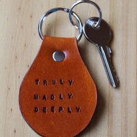 Truly Madly Deeply Keychain, Leather Key Fob, Truly Madly Deeply Keyring, Leather Keychain, Truly Madly Deeply Key Fob,Tinas Leather Crafts