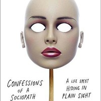 Confessions of a Sociopath Reprint