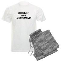 CHILLIN on a DIRT ROAD Pajamas