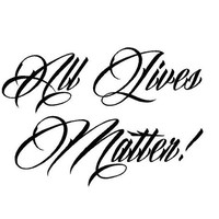 All Lives Matter decal Car decal Truck Decal USA decal America Decal Custom Vinyl Decal