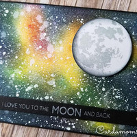 Original, Galaxy card, Not print, Love to the Moon, Handmade card, Love you card, Moon, Space, Cosmos card, Love you to the moon and back.