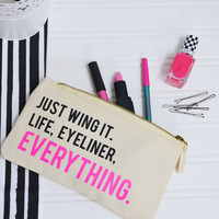 Just Wing It Make Up Bag Eyeliner Quote Beauty Bag Gift For Her Cosmetics Bag Eyeliner Accessory Pouch Makeup Bags Rock On Ruby