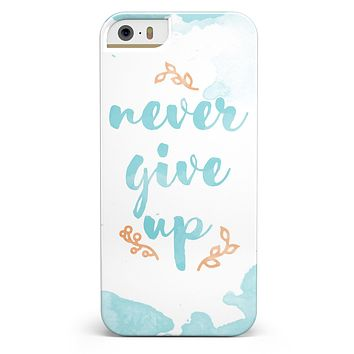 Blue Soft Never Give Up iPhone 5/5s or SE INK-Fuzed Case