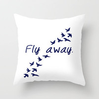 Fly Away. Throw Pillow by Ian Layne | Society6