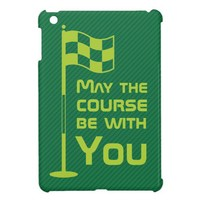 Funny May the Course be with you Golf Golfing Case For The iPad Mini from Zazzle.com