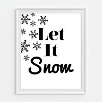 Christmas Art Print, Let It Snow, Snowflakes 5x7, 8X10, 11x14 Black And White Art, Christmas Wall Decor, Holiday Wall Decor