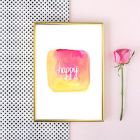 happy watercolor tumblr pintrest quote typographic Print word art pinterest dorm room girly quote boho tumblr room decor framed quotes