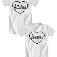 BITCHES FOREVER set of t-shirts for bffs