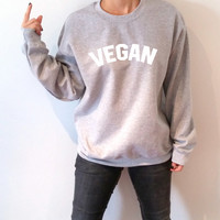 Vegan Sweatshirt Unisex for women sassy cute jumper fashion teen clothes saying lazy ladies lady gift to her vegetarian womens gifts