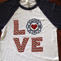 Chevron love firefighter 3/4 sleeve shirt