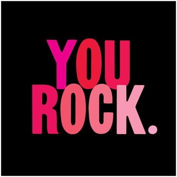 YOU ROCK. - Magnet