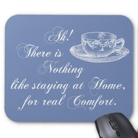 Jane Austen Text Home and Tea Blue Mousepad