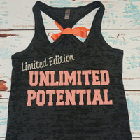 Racerback Burnout Tank Top. Limited Edition. Unlimited Potential. workout tank. Running Tank. Runner. marathon tank top. workout clothing.