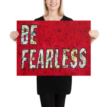 "Contemporary urban art print ""Be Fearless"" by Amy Smith"