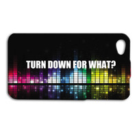 Turn Down For What Phone Case Funny Music iPod Case Cool iPhone Cover Cute iPhone 4 Case iPhone 4s Case iPhone 5 Case iPhone 5s Case iPod 5
