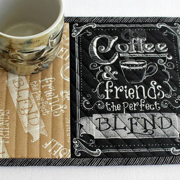 Coffee Mug Rug, Quilted Snack Mat with Sayings, Blend, Black Tan Mug Mat, Candle Mat, Quiltsy Handmade