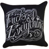 Fuck Everything Script Pillow