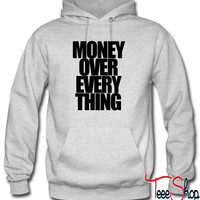 Money over everything Hoodie