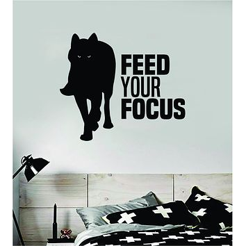 Wolf Feed Your Focus Quote Fitness Health Work Out Decal Sticker Wall Vinyl Art Wall Bedroom Room Decor Decoration Weights Lift Dumbbell Motivation Inspirational Gym Beast Animals