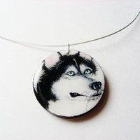 Husky Dog Necklace  - Hand Painted Jewelry  - Husky Puppy Dog Jewelry  - Huskies Pendant - Made to Order