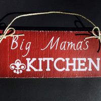 Hand Painted Wood Sign, Wall Hanging, Country, Rustic, Home Decor, Big Mama's Kitchen, Kitchen Decor