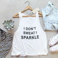 I Don't Sweat I Sparkle Tank