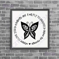 Whisper I love you to a butterfly Digital Download - Vector Vinyl Design Saying, Printable Quotes, loving memory, Friend Gift, Clipart Photo