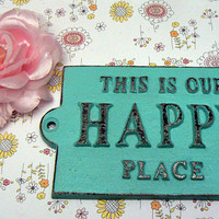 This Is Our Happy Place Cast Iron Welcome Greeting Sign Cottage Beach Blue Mantel Wall Entryway Door Plaque Shabby Chic Style New House Gift