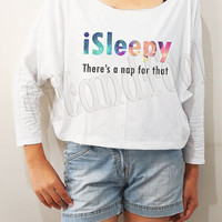 Galaxy iSleepy Shirts There's A Nap For That Shirts Galaxy Shirts Bat Sleeve Crop Long Sleeve Oversized Sweatshirt Women Shirts - FREE SIZE