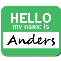 Anders Hello My Name Is Mouse Pad