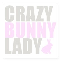 """CRAZY BUNNY LADY 2 CLEAR SQUARE CAR MAGNET 3"""" X 3"""""""