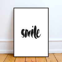 Smile Print Wall Phrase Decor, Typography Black and White Art Poster,watercolor art, Inspirational Typography, Inspirational Art