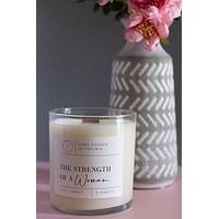 """""""Strength Of A Woman"""" Wooden Wick Candle - Sugar And Grace"""