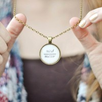 Mind Over Matter Antique Quote Necklace