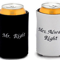 Mr Right and Mrs Always Right Can Cozy Set