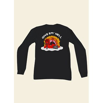 Give Em' Hell Long Sleeve Top