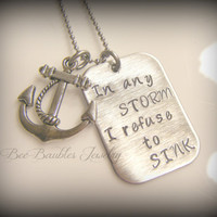 Hand Stamped Anchor Necklace - In any storm I refuse to sink - Navy