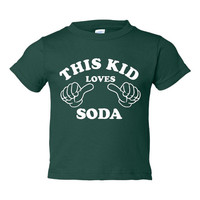 This Kids Loves Soda Or Do you Call It Pop Great printed T Shirt Toddler Sizes 6 Months Thru Youth Sizes XL ALL COLORS