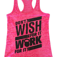 Don't wish for it work for it -See Tank Color Options
