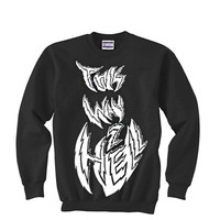This Way 2 Hell Pullover