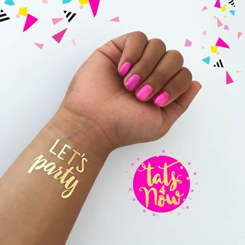 Let's party gold tattoo