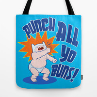 PUNCH ALL YO' BUNS! Tote Bag by BeastWreck