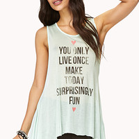 You Only Live Once Trapeze Tank