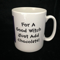 For a Good Witch Just Add Chocolate! Pagan Wiccan Mugs designed by Cheeky Witch
