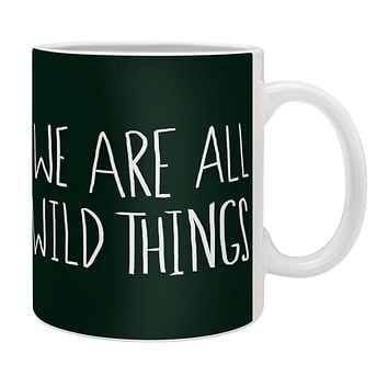 Leah Flores We Are All Wild Things Coffee Mug