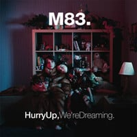 M83 - HURRY UP, WE'RE DREAMING LP