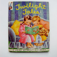 Twilight Tales Vintage Rand McNally Elf Children's Book by Miriam Clark Potter Circa 1950s