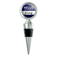 King Hello My Name Is Wine Bottle Stopper