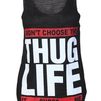 Thug Life Casual Top / Black - Womens Clothing Sale, Womens Fashion, Cheap Clothes Online   Miss Rebel