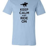 keep calm and ride on - Unisex T-shirt